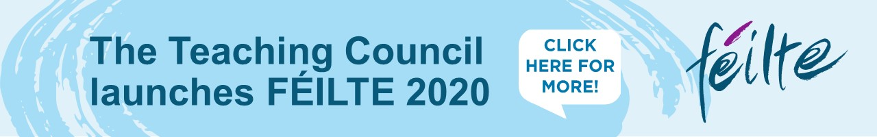 The Teaching Council launches FÉILTE 2020 Banner