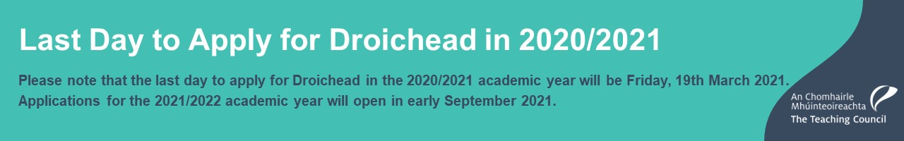 Last date to apply for Droichead