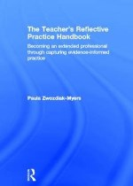 The Teacher's Reflective Practice Handbook
