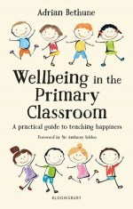 Wellbeing in the Primary Classroom